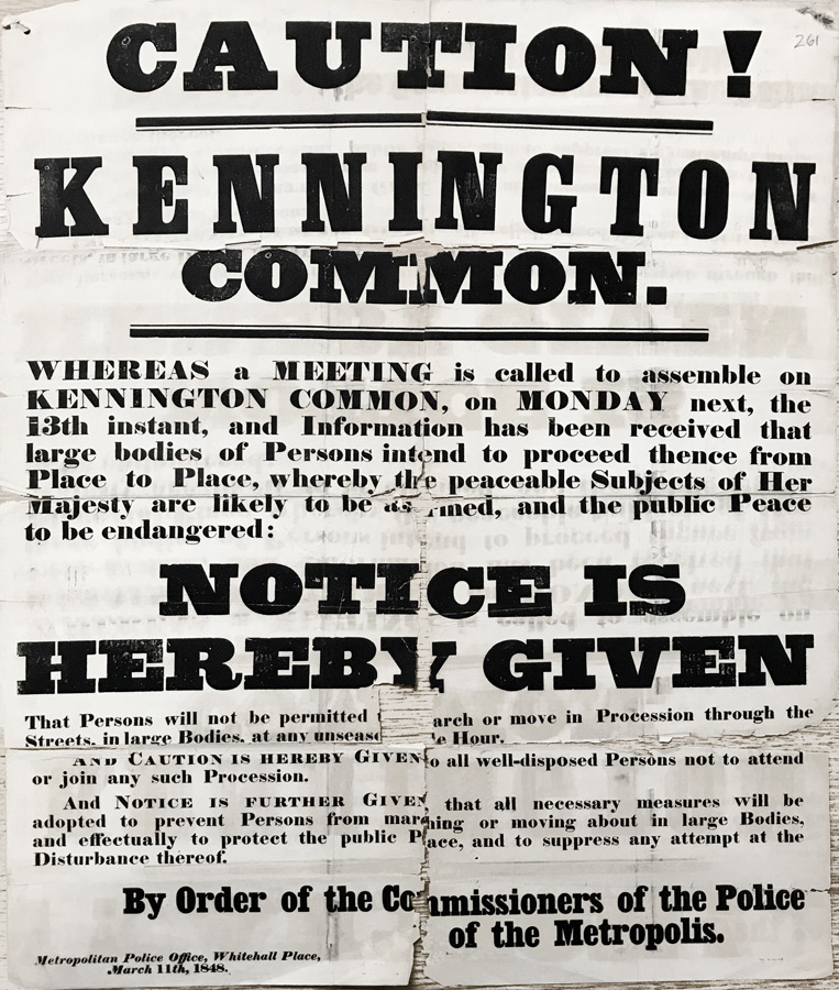 Official poster issued by the Metropolitan Police on March 11th 1848 declaring meeting on Kennington Common Illegal.
